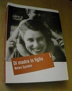 Helen Epstein DI MADRE IN FIGLIA / Forum 2008