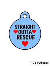 STRAIGHT OUTTA RESCUE dog Adoption Shelter Personalized Pet ID Tag for Collars.