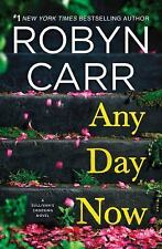 Sullivan's Crossing: Any Day Now by Robyn Carr  Regular Font Gently Read