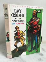 Davy Crockett E I Pelle Rosso Tom Hill Libreria Rosa 1966