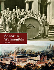 Buch SONOR In WEISSENFELS 1875-1950 Familiengeschichte Firmengeschichte Chronik