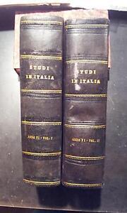 Gli studi in Italia, 2 Volumi, Periodico Scientifico Letterario, Anno VI 1883