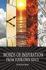 Words of Inspiration from Your Own Kind by Rachel Greer (2011, Hardcover)