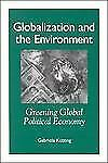 Globalization and the Environment: Greening Global Political Economy (Suny Serie