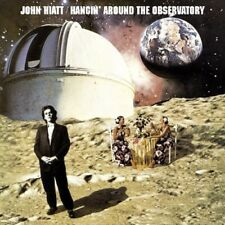 JOHN HIATT - HANGIN' AROUND THE OBSERVATORY   CD NEW!