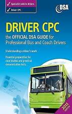 Driver CPC: the official DVSA guide for professional bus and coach drivers by Driving Standards Agency (Paperback, 2010)