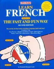 Learn French the Fast and Fun Way by Leete, Elisabeth Bourquin
