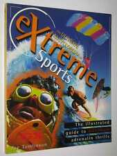 The Ultimate Encyclopedia of Extreme Sports by Joe Tomlinson Softcover