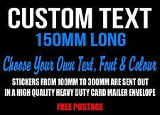 Custom Sticker Decal 150mm Vinyl Cut Made Lettering Car Personalised Word Text