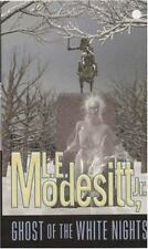Ghost Trilogy: Ghost of the White Nights 3 by L. E., Jr. Modesitt (2002, Paperba