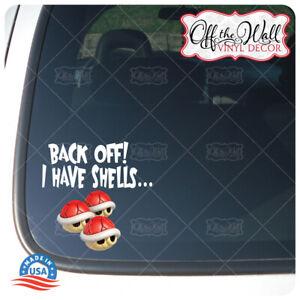 "Super Mario Inspired ""Back Off! I have Shells"" Printed Die-cut Vinyl Sticker"