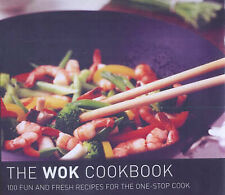 The Wok Cookbook: 100 Fun and Fresh Recipes for the One Stop Cook, Gina Steer, 1