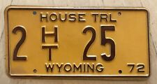 "1972 WYOMING HOUSE TRAILER LICENSE PLATE "" 2 HT 25 "" WY TRL LOW NUMBER CHEYENNE"