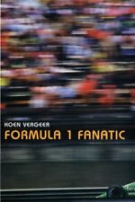 Formula 1 Fanatic by Vergeer, Koen Hardback Book The Cheap Fast Free Post