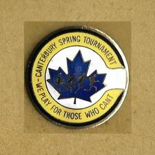 CANTERBURY SPRING TOURNAMENT WE PLAY FOR THOSE WHO CAN'T Canada Old Lapel Pin