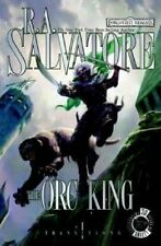 The Orc King (Forgotten Realms: Transitions, Book 1) (Bk. 1) by R.A. Salvatore