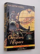 FNA Anticipation n°7 Jean Gaston Vandel 1952 les chevaliers de l'espace bel état
