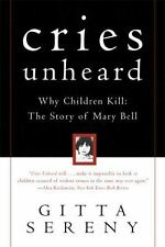 Cries Unheard: Why Children Kill : The Story of Mary Bell-ExLibrary