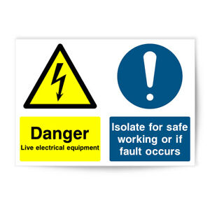DANGER LIVE ELECTRICAL EQUIPMENT ISOLATE FOR SAFE WORKING  SIGN STICKER  P2305
