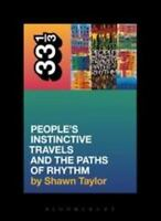 A Tribe Called Quest's People's Instinctive Travels And The Paths Of Rhythm (...