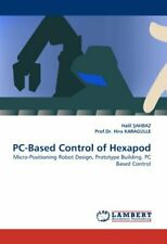 PC-Based Control of Hexapod. Ahbaz, Halil 9783843365857 Fast Free Shipping.#