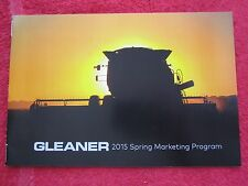 2015 AGCO GLEANER COMBINES SPRING MARKETING PROGRAM BROCHURE