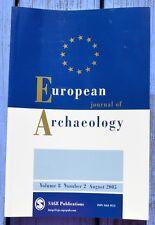 European journal of Archaelogy, volume 8, 2, août august 2005, see detail