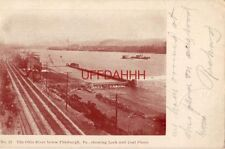 pre-1907 THE OHIO RIVER BELOW PITTSBURGH, PA SHOWING LOCK AND COAL FLEETS 1906