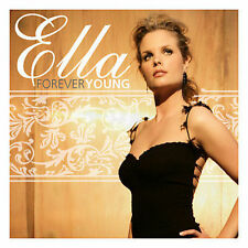 NEW - Forever Young by Ella