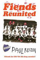 Fiends Reunited, Reizin, Paul, Very Good Book