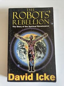 The Robots Rebellion Story of the Spiritual Renaissance  David Icke Paperback