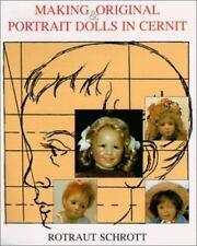 Making Original Portrait Dolls in Cernit Rotraut Schrott - Doll Making Book HC D