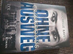 Crossroads - Ohne Ausweg von Raven, Michelle | Buch | Zustand gut