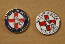 Pack of 10. No Surrender To Al Qaeda 5 Blue & 5 White  Enamel Pin Badges OI!