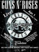 """GUNS N ROSES """"NOT IN THIS LIFETIME"""" TROUBADOUR CLUB CONCERT TOUR POSTER 2016"""