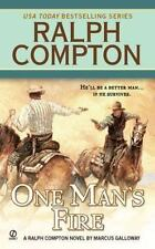 One Man's Fire, A Ralph Compton Novel by Marcus Pelegrimas & Marcus Galloway