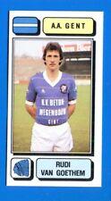 FOOTBALL 83 BELGIO Panini -Figurina-Sticker n. 118 - VAN GOETHEM - AA GENT -New