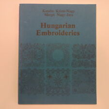 Hungarian Embroideries 1983 Folk Museum Book Kristo-Nagy Nagy-Jara