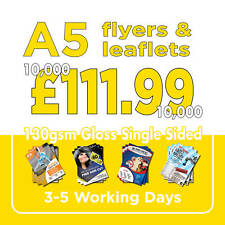 10000 A5 Full Colour Flyers / Leaflets Printed 130gsm Gloss