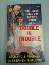 Double In Trouble (Shell Scott / Chester Drum) Richard  Prather & S.Marlowe GGA