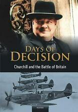 Churchill and the Battle of Britain : Days of Decision by Barber, Nicola