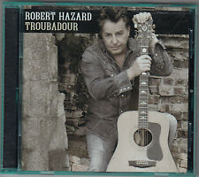 ROBERT HAZARD - troubadour CD