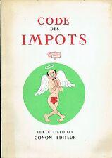 CODE DES IMPÔTS - EDITION ORIGINALE 1957 - ILLUSTRATIONS DUBOUT -