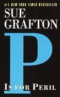 P Is for Peril (Kinsey Millhone Mysteries) by Sue Grafton
