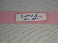 "Toys R Us STORE DISPLAY SIGN SHELF TALKER BABY DOLL NURSERY 48"" long 1 1/4""high"