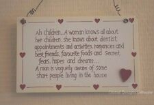 Wall Plaque A Woman Knows About Her Kids A Man Knows Kids Live Here Sign F1101G