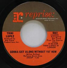 Pop 45 Trini Lopez - Gonna Get Along Without Ya' Now / Love Letters On Warner Br