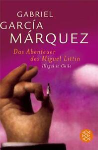 Die Abenteuer des Miguel Littin von Gabriel Garcia Márquez (Taschenbuch)