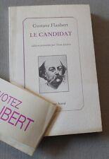 GUSTAVE FLAUBERT LE CANDIDAT YVAN LECLERC 1987 chez le CASTOR ASTRAL