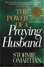 The Power of a Praying® Husband By Stormie Omartian